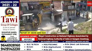 Illegal Construction on National Highway demolished by National highway Authority of India at Sangam