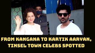 From Kangana To Kartik Aaryan, Tinsel Town Celebs Spotted In Mumbai | Catch News