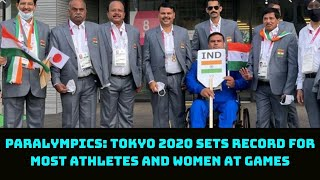 Paralympics: Tokyo 2020 Sets Record For Most Athletes And Women At Games | Catch News