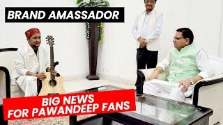 Uttarakhand Ke CM Pushkar Singh Dhami Ne Pawandeep Ko Banaya Brand Ambassador | Janiye Full Details