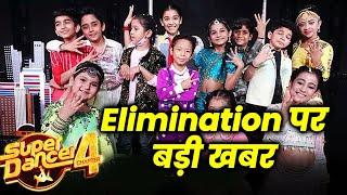 Super Dancer 4   Is Hafte Elimination Par Aayi Badi Khabar