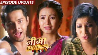 Nima Denzongpa | 01st Sep 2021 Episode Update | Tulika Ke Bache Ko Lekar Nima Par Bhadka Suresh