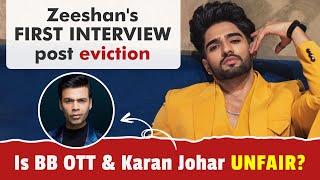 Zeeshan Khan on UNFAIR eviction & Karan Johar targetting him: I wish he heard my side of the story