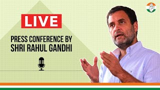 LIVE: Shri Rahul Gandhi addresses the Special Press Conference at AICC HQ