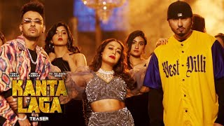Kanta Laga Teaser Out | Neha Kakkar, Yo Yo Honey Singh, Tony Kakkar | Biggest Collaboration