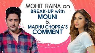 Mohit Raina on the TV tag, Priyanka Chopra's mom's comment, break up with Mouni Roy | Mumbai Diaries