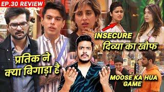 Bigg Boss OTT Review EP.30 | Pratik Vs Rakesh, Shamita Insecure, Divya, Moose Ka Game Hua