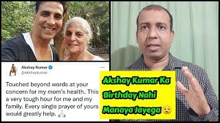 Akshay Kumar Won't Celebrate His Birthday Because Of This Reason