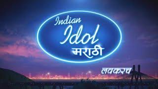 Indian Idol 12 Ke Grand Success Ke Baad Ab INDIAN IDOL Marathi Jald Hi