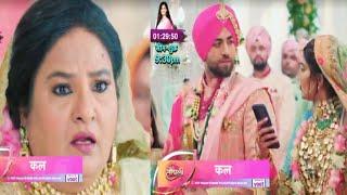 Chhoti Sardarni Update | Seher Ne Suna Kunal Ka Voice Message, Rajveer Weds Seher