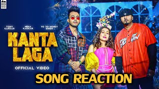 KANTA LAGA Song Reaction | Tony Kakkar, Yo Yo Honey Singh, Neha Kakkar