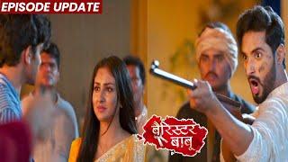 Barrister Babu | 09th Sep 2021 Episode Update | Anirudh Aur Bondita Ke Khilaf Khada Raha Chandrachur