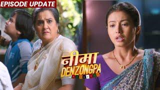 Nima Denzongpa | 09th Sep 2021 Episode Udpate | Nima Ko Naukri Se Nikal Diya, Par Aage Kya Hua...