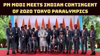 PM Modi meets Indian Contingent of 2020 Tokyo Paralympics   Catch News