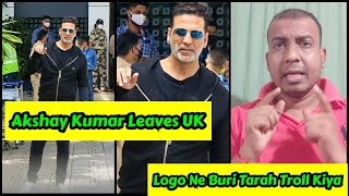 Akshay Kumar Leaves United Kingdom With Family, Logo Ne Is Liye Troll Kiya