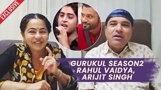 Fame Gurukul Ki Mentor Padma Wadkar Aur Suresh Wadkar On Gurukul Season 2, Arijit Singh Rahul Vaidya