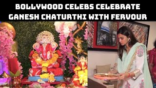 Bollywood Celebs Celebrate Ganesh Chaturthi With Fervour | Catch News
