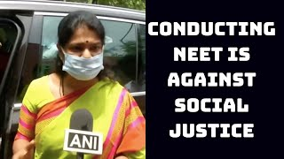 Conducting NEET Is Against Social Justice: Kanimozhi | Catch News