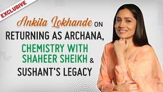 Ankita Lokhande on Pavitra Rishta 2, Shaheer Sheikh, Sushant Singh Rajput's legacy & battling trolls