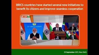 BRICS countries have started several new initiatives to improve seamless cooperation