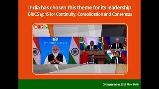 India has chosen 'BRICS at 15: Cooperation for Continuity, Consolidation & Consensus' as the theme