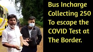 #Shocking | Pay Rs. 250 and avoid COVID testing at the border check post!