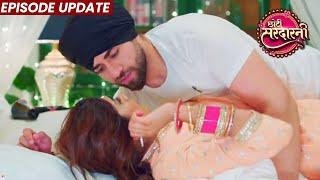 Chhoti Sardarni   13th Sep 2021 Episode Update   Shaadi Ke Baad Seher Aur Rajveer Aaye Karib