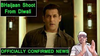 Salman Khan's BHAIJAAN Movie Shoot To Start From Diwali 2021