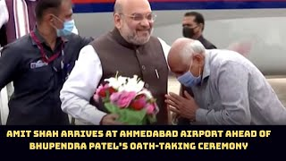 Amit Shah Arrives At Ahmedabad Airport Ahead Of Bhupendra Patel's Oath-Taking Ceremony | Catch News