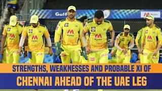 IPL 2021 UAE Leg: Strongest Playing XI Of Chennai Super Kings   CSK Strengths & Weaknesses Analysis