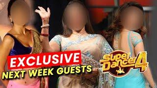 Super Dancer 4 Exclusive | Next Week Honge 3 Special Guests, Janiye Kaun Honge?