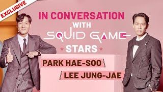 Squid Game stars Park Hae-soo and Lee Jung-jae on their characters and  complex emotions | Netflix