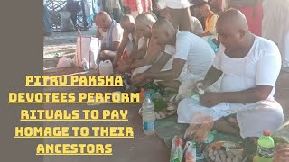 Pitru Paksha: Devotees Perform Rituals To Pay Homage To Their Ancestors   Catch News