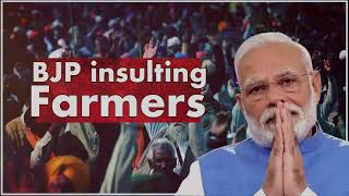 BJP Insulting Farmers