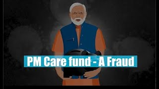 PM Care Fund- A Fraud