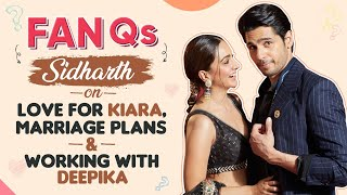 Sidharth Malhotra on love for Kiara Advani, marriage plans, Kareena Kapoor, Deepika Padukone |Fan Qs