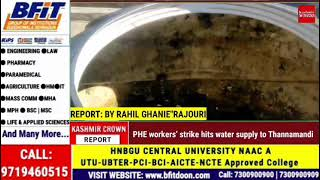 PHE workers' strike hits water supply to Thannamandi
