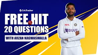 One Cricketer He Would Never Mess With?   His Celebrity Crush?   Free Hit with Arzan Nagwaswalla