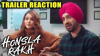 Honsla Rakh Trailer Reaction   Shehnaaz Gill, Diljit Dosanjh, Sonam Bajwa   15 OCT