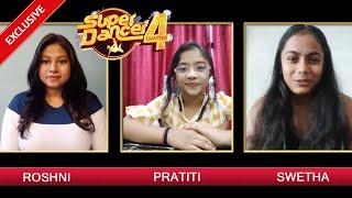 Super Dancer 4 Exclusive | Shweta Warrier And Pratiti Ka Interview, Shweta Ne Kise Bataya Winner?