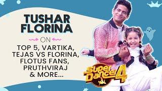 Super Dancer 4 Exclusive | Tushar Shetty Ne Share Kiye Florina Ke Raaz, FLOTUS, TOP 5 and More..