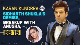 Karan Kundrra on breakup with Anusha Dandekar, Sidharth Shukla demise, Bigg Boss 15