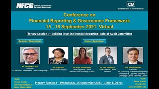 Panel Discussion 1: Building Trust in Financial Reporting- Role of Audit Committee