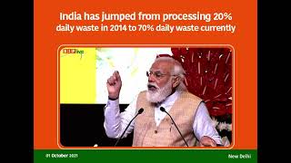 India has jumped from processing 20% daily waste in 2014 to 70% daily waste currently.