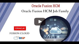 Oracle Fusion HCM Job Family   Oracle HCM Tutorial   Oracle Fusion HCM Consulting   @ BISP Trainings