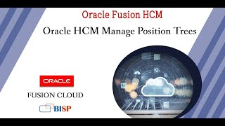 Oracle HCM Manage Position Trees   Oracle HCM   Oracle HCM Implementation   Oracle HCM Tutorial