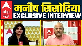 LIVE | Shri Manish Sisodia Exclusive Interview on ABP News