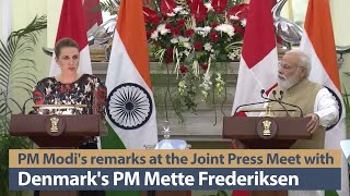 PM Modi's remarks at the Joint Press Meet with Denmark's PM Mette Frederiksen in Delhi | PMO