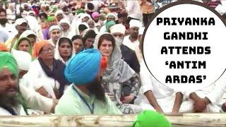 Priyanka Gandhi Attends 'Antim Ardas' Of Farmers Killed In Lakhimpur Kheri Violence | Catch News