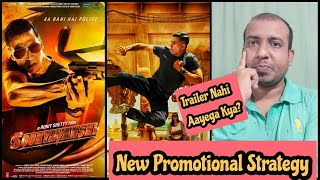 Sooryavanshi Movie New Promotional Strategy Is Out Now